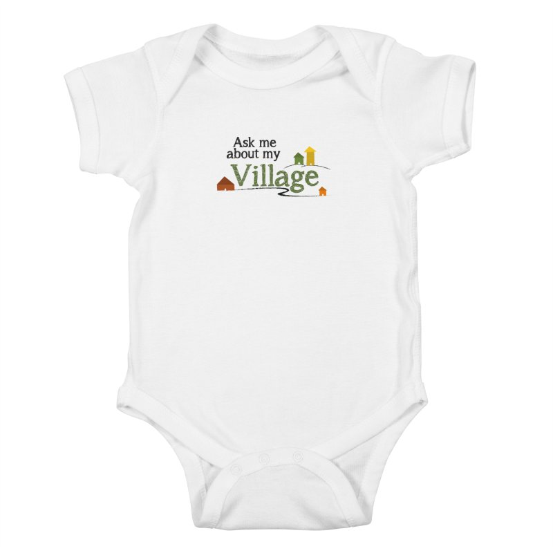 Ask me about my Village Kids Baby Bodysuit by It Takes a Village's Shop