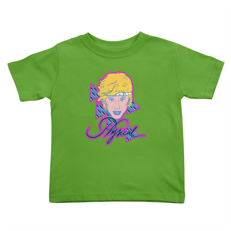 Let's get physical Kids Toddler T-Shirt by Hoarse's Artist Shop