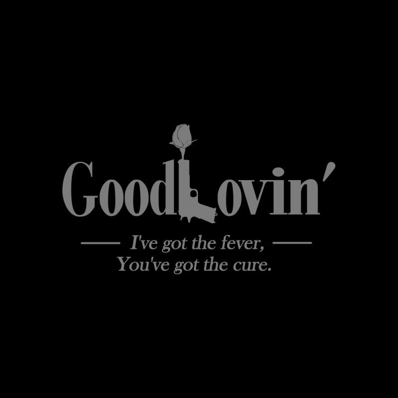 Good Lovin' Men's T-Shirt by Troffman's Artist Shop