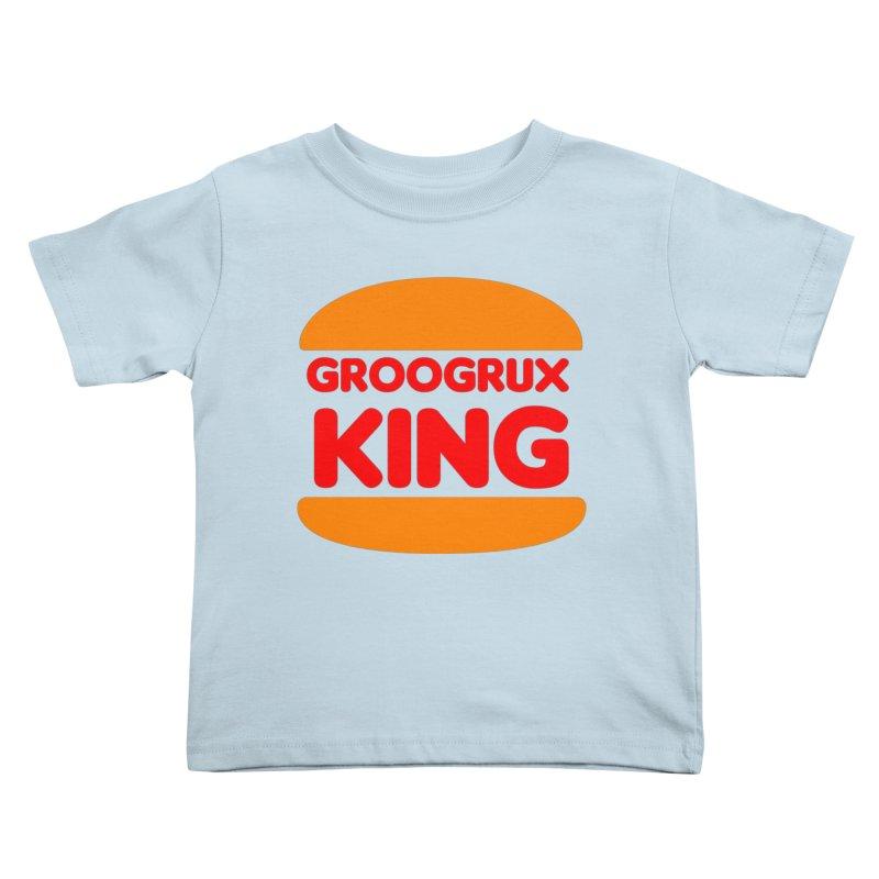 GruGrux King Kids Toddler T-Shirt by Troffman's Artist Shop