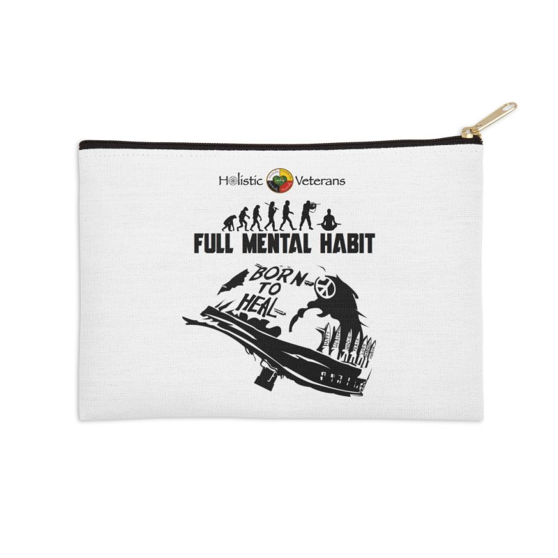 Full Mental Habit Accessories Zip Pouch by HolisticVeterans Store