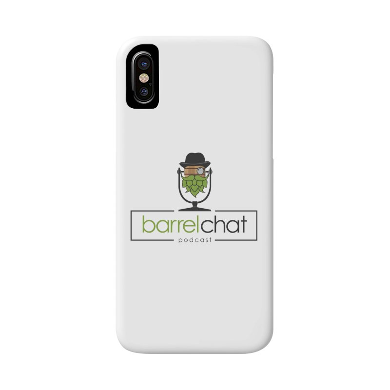 Barrel Chat Accessories Phone Case by Hopped Up Network's Artist Shop