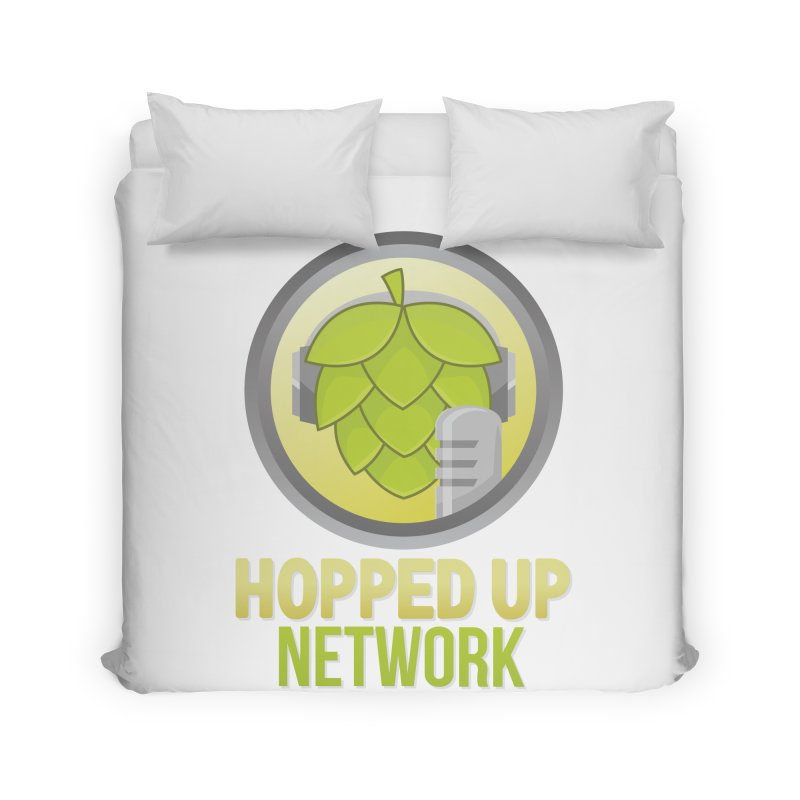 Hopped Up Network Home Duvet by Hopped Up Network's Artist Shop
