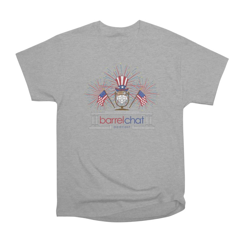 Barrel Chat - 4th of July Men's Heavyweight T-Shirt by Hopped Up Network's Artist Shop
