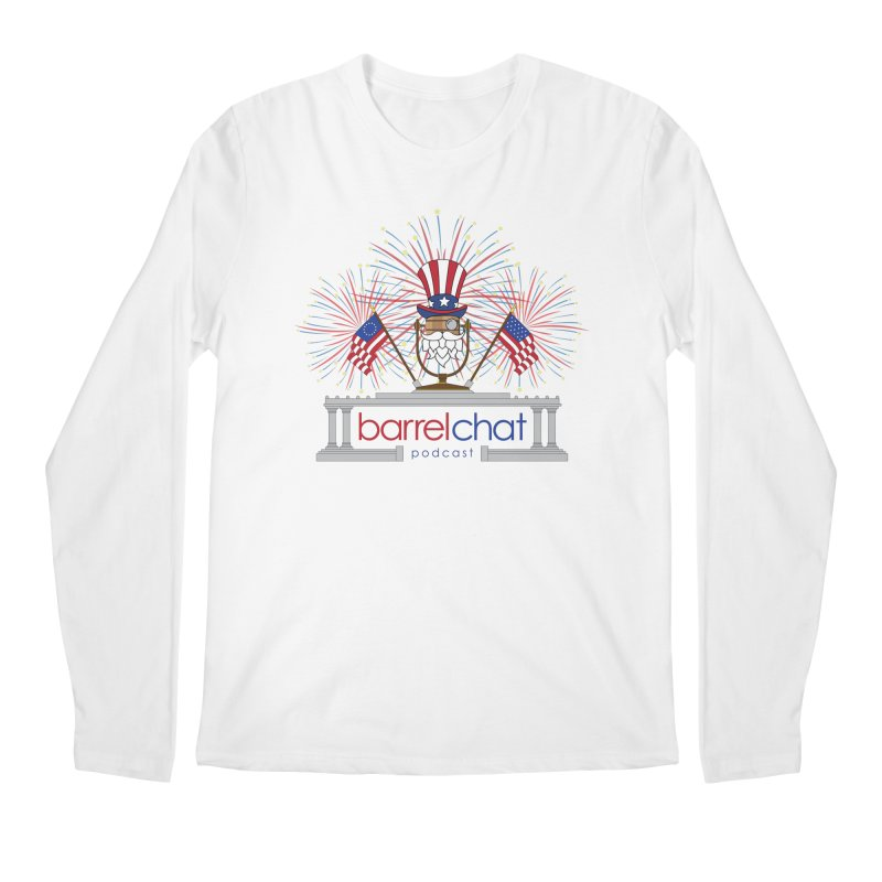 Barrel Chat - 4th of July Men's Regular Longsleeve T-Shirt by Hopped Up Network's Artist Shop