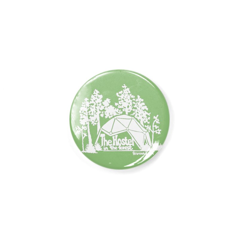 Hostel in the Forest Domes Logo, white on a green background Accessories Button by Hostel in the Forest