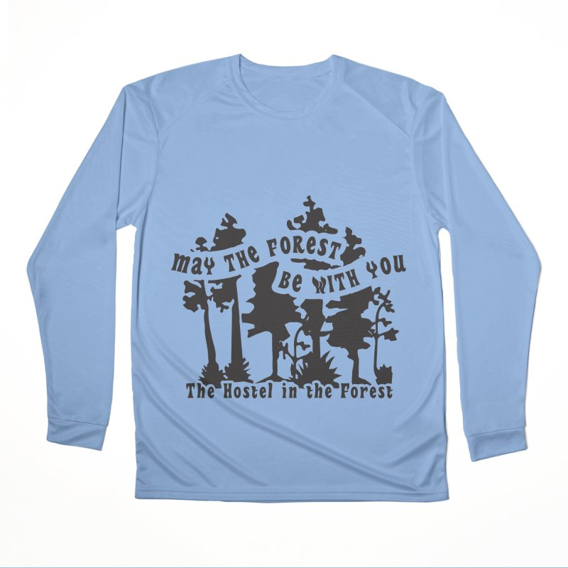 May the Forest by Erica Kelly, black on a clear background Women's Longsleeve T-Shirt by Hostel in the Forest