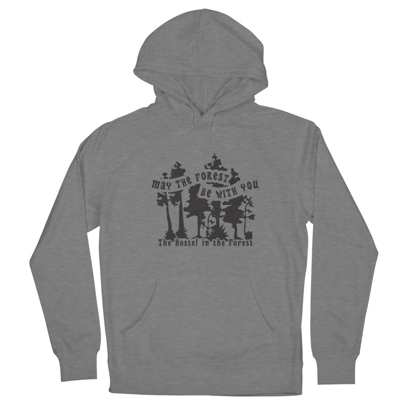 May the Forest by Erica Kelly, black on a clear background Women's Pullover Hoody by Hostel in the Forest