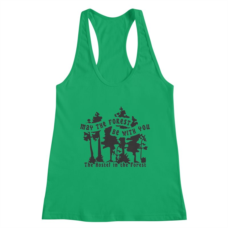 May the Forest by Erica Kelly, black on a clear background Women's Tank by Hostel in the Forest
