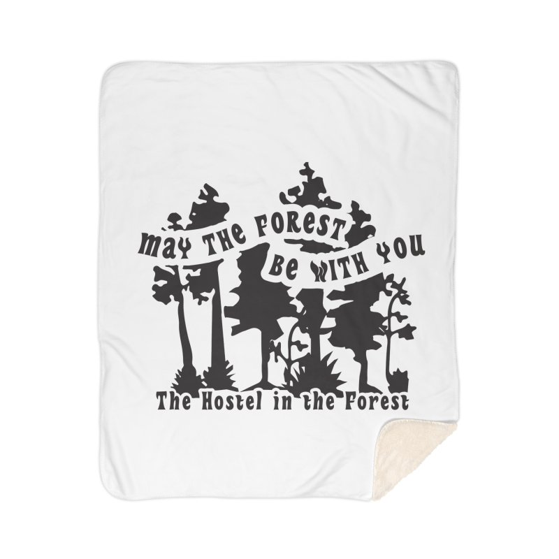 May the Forest by Erica Kelly, black on a clear background Home Blanket by Hostel in the Forest