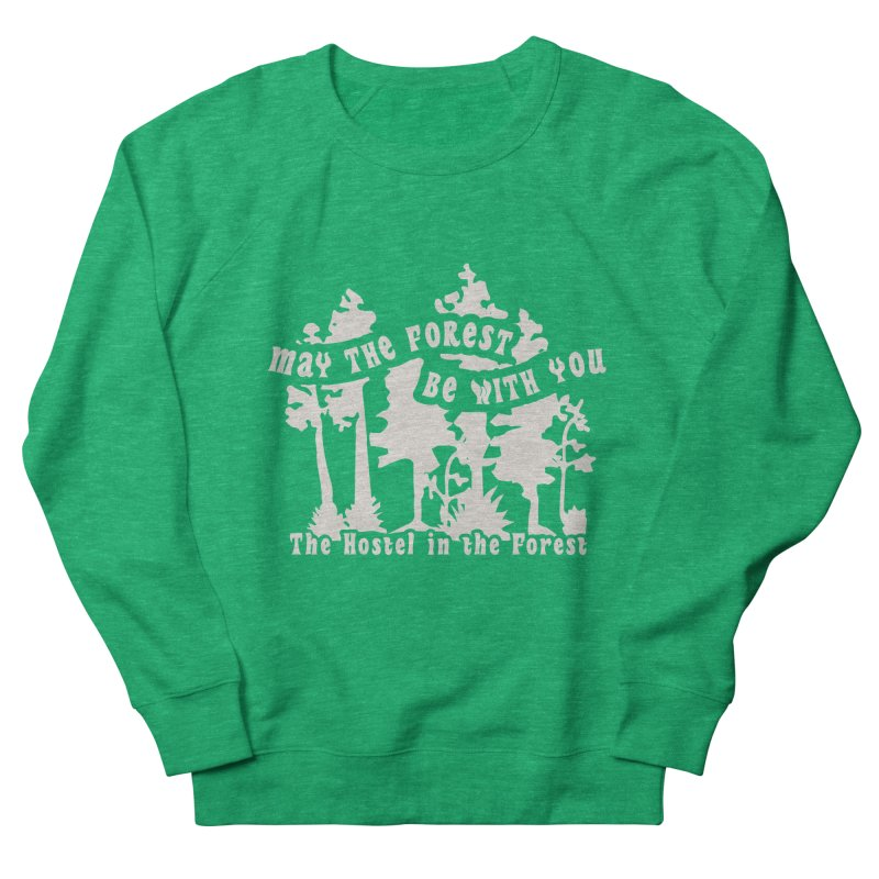 May the Forest by Erica Kelly, white on a clear background Women's Sweatshirt by Hostel in the Forest