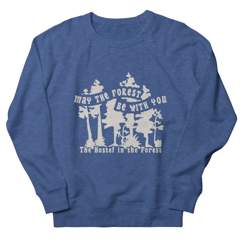 May the Forest by Erica Kelly, white on a clear background Men's Sweatshirt by Hostel in the Forest