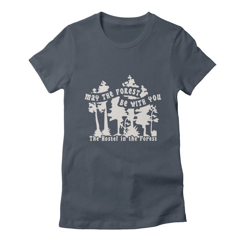 May the Forest by Erica Kelly, white on a clear background Women's T-Shirt by Hostel in the Forest