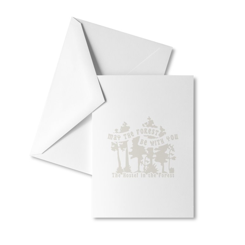 May the Forest by Erica Kelly, white on a clear background Accessories Greeting Card by Hostel in the Forest