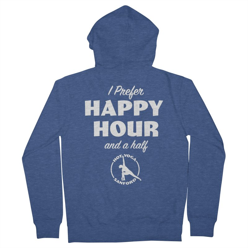 I prefer Happy Hour and a half Men's Zip-Up Hoody by Hot Yoga Sanford's Storefront
