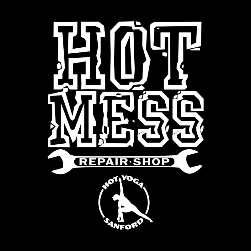 Hot Mess Repair Shop Men's Pullover Hoody by Hot Yoga Sanford's Storefront