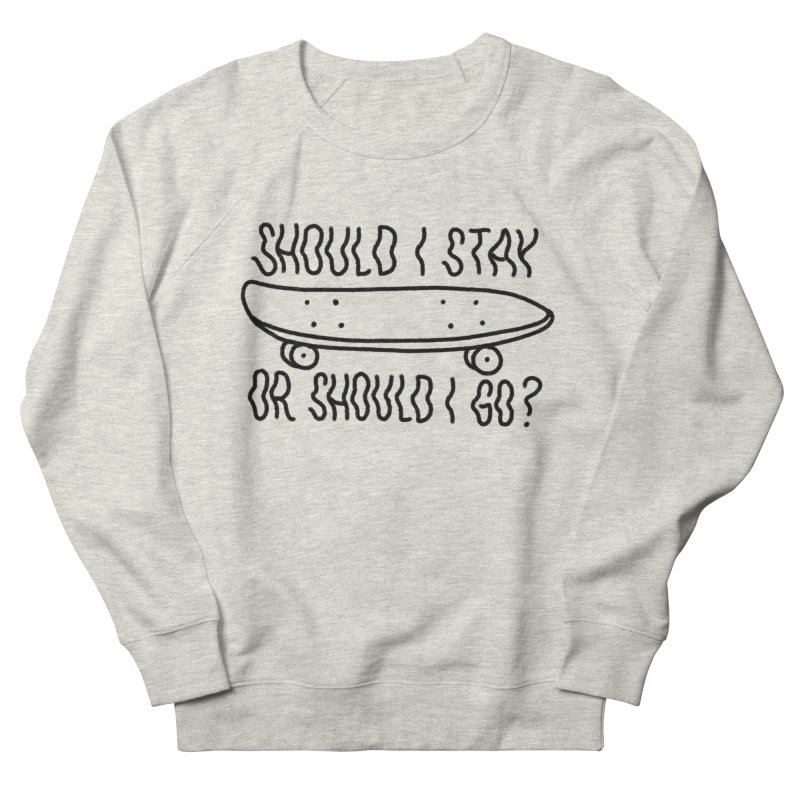 Should I Stay Men's Sweatshirt by Houndstooth