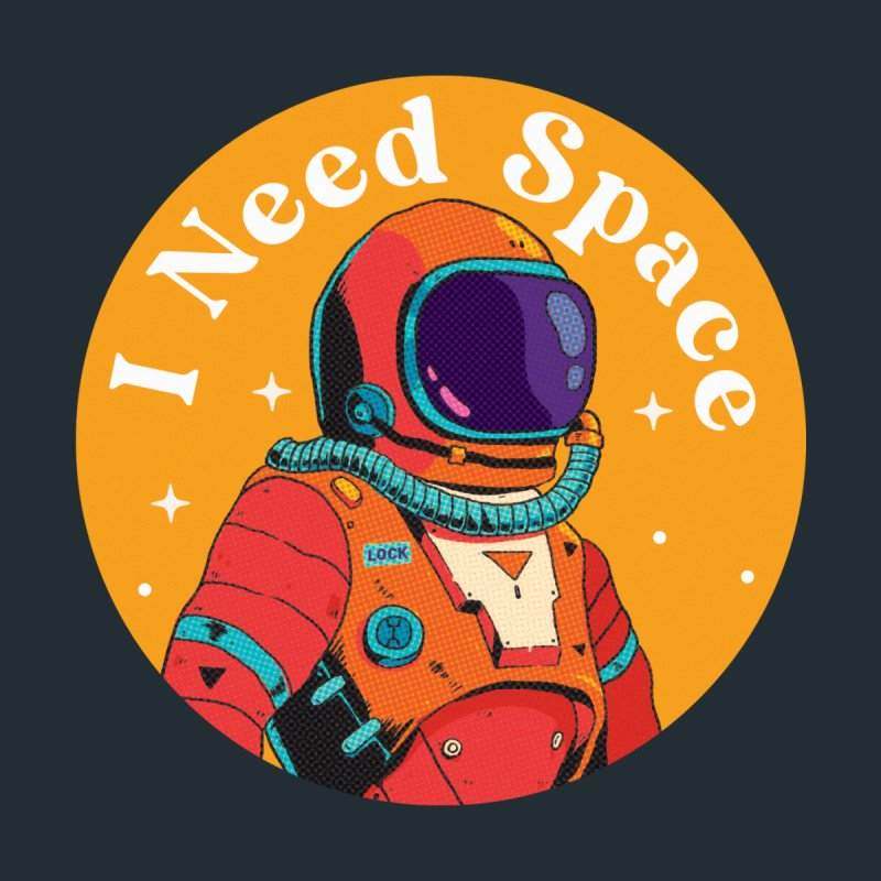 I Need Space Men's T-Shirt by HowlerSupply's Artist Shop