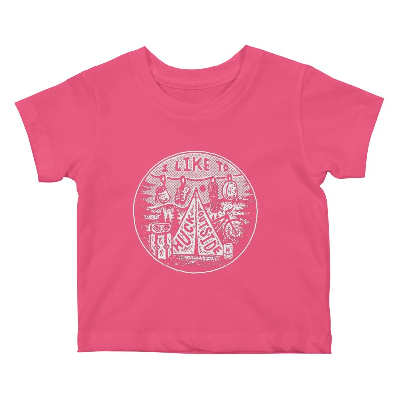 I like to Huck Outside Kids Baby T-Shirt by Huck Adventures Swag