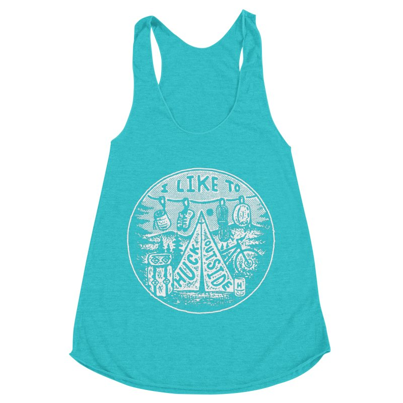 I like to Huck Outside Women's Tank by Huck Adventures Swag