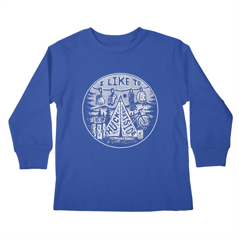 I like to Huck Outside Kids Longsleeve T-Shirt by Huck Adventures Swag