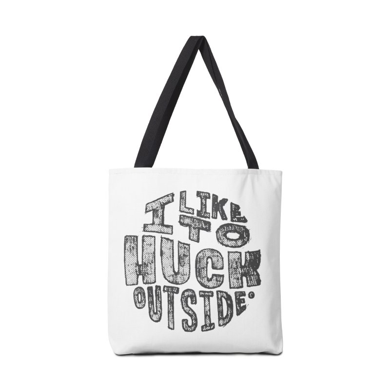 I like to Huck Outside Accessories Tote Bag Bag by Huck Adventures Swag