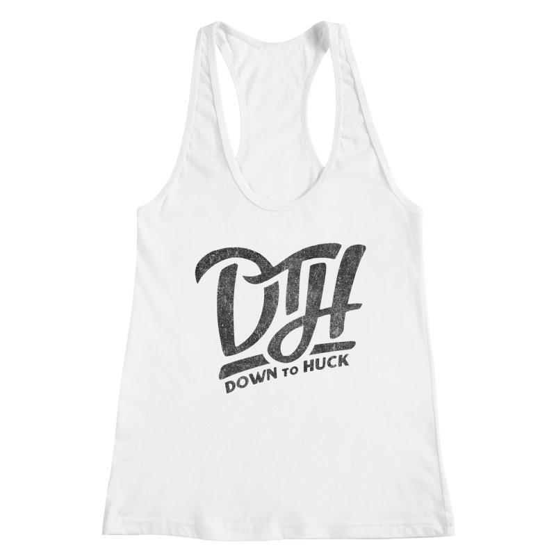 DTH | Down to Huck Women's Tank by Huck Adventures Swag
