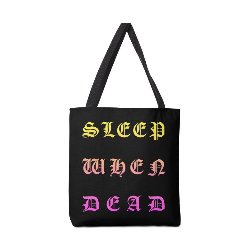 Sleep When Dead Accessories Bag by HUMOR TEES