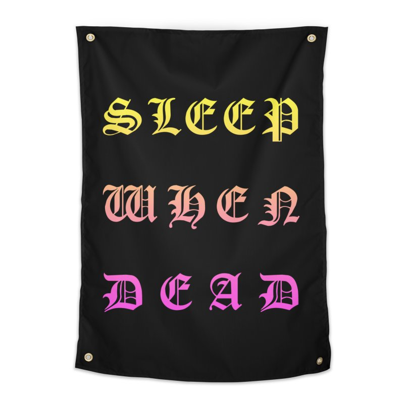 Sleep When Dead Home Tapestry by HUMOR TEES