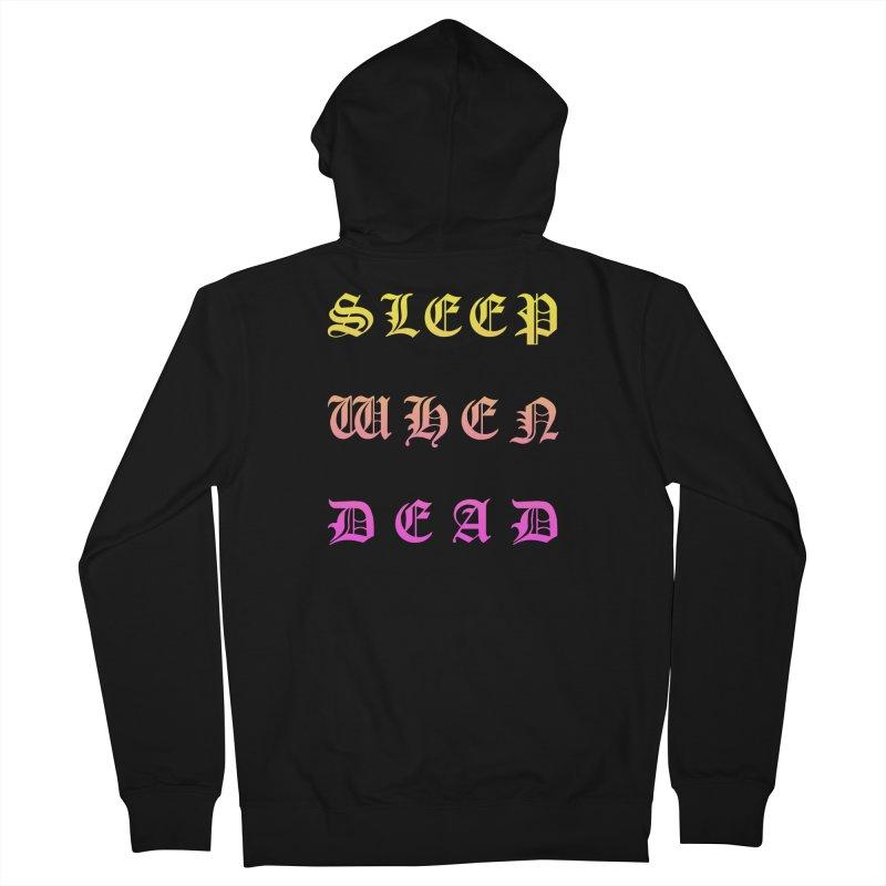 Sleep When Dead Men's Zip-Up Hoody by HUMOR TEES