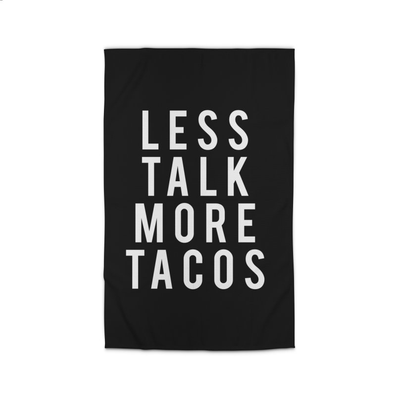 LESS TALK MORE TACOS Home Rug by Humor Tees