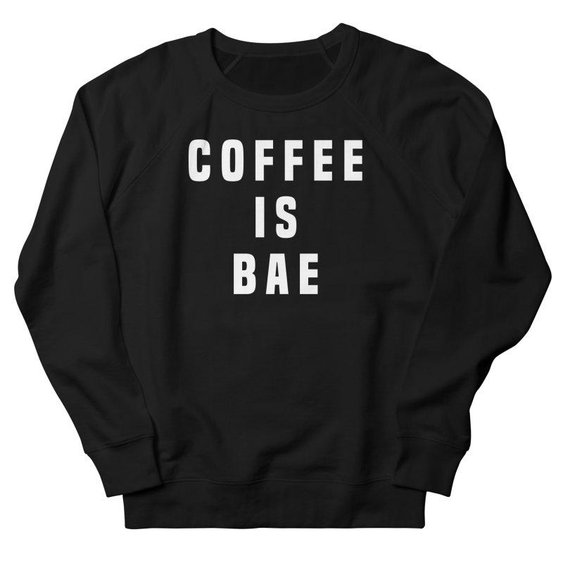 COFFEE IS BAE Men's Sweatshirt by Humor Tees