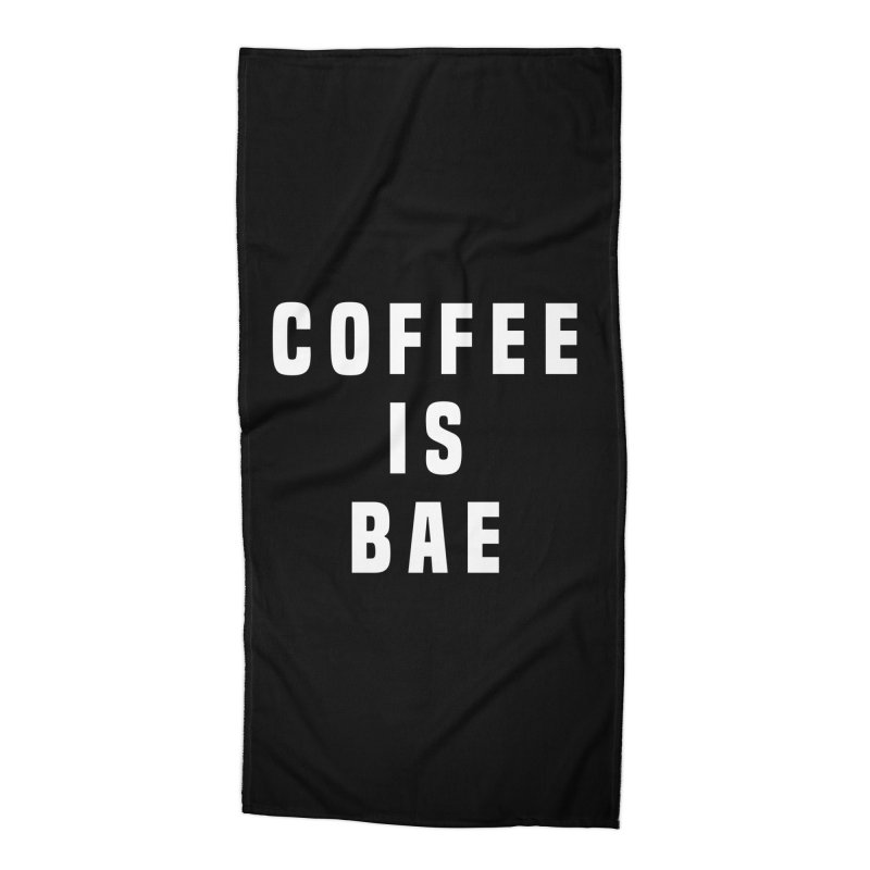 COFFEE IS BAE Accessories Beach Towel by Humor Tees