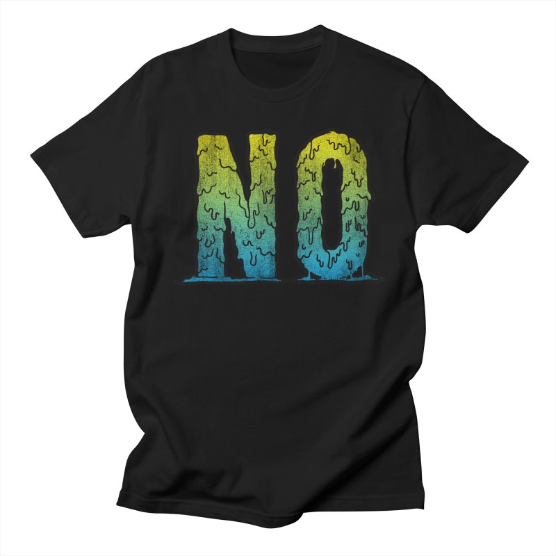 NO! Women's Unisex T-Shirt by HUMOR TEES