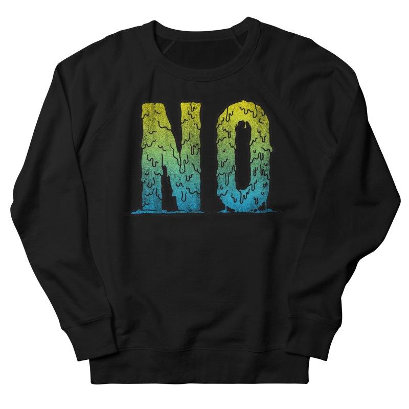 NO! Women's Sweatshirt by HUMOR TEES