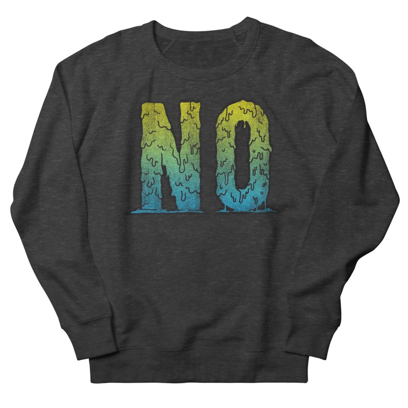 NO! Men's Sweatshirt by HUMOR TEES