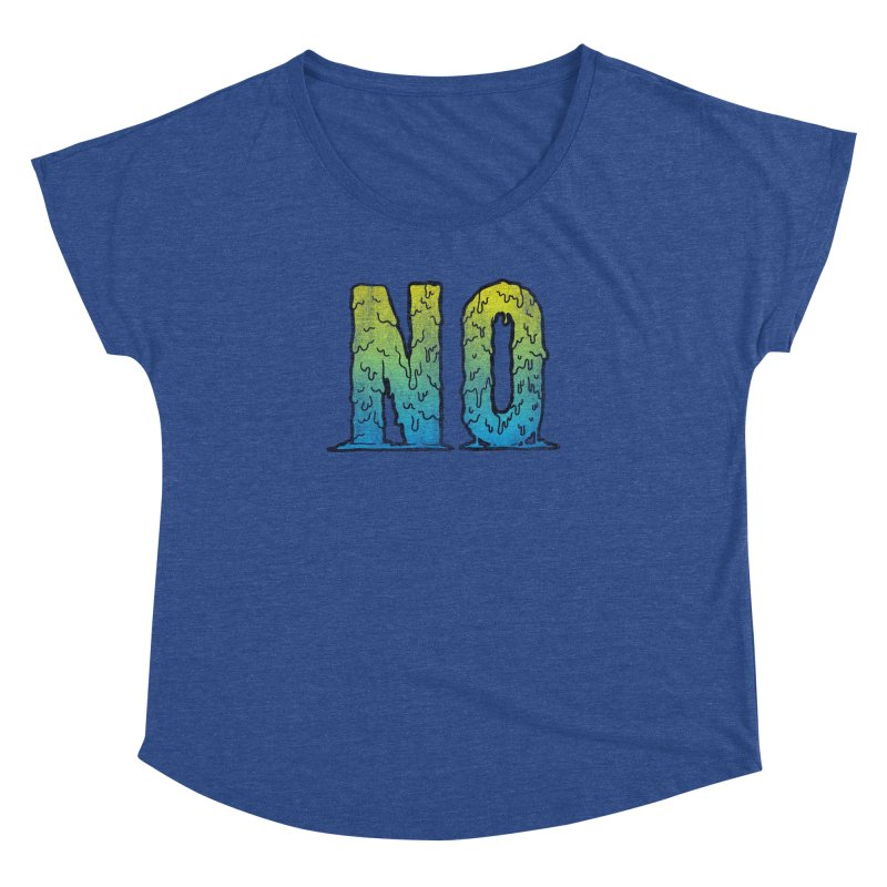 NO! Women's Dolman by HUMOR TEES