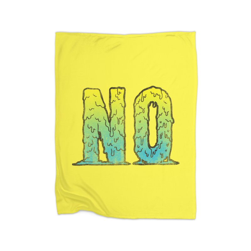 NO! Home Blanket by HUMOR TEES