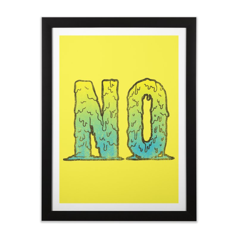 NO! Home Framed Fine Art Print by HUMOR TEES