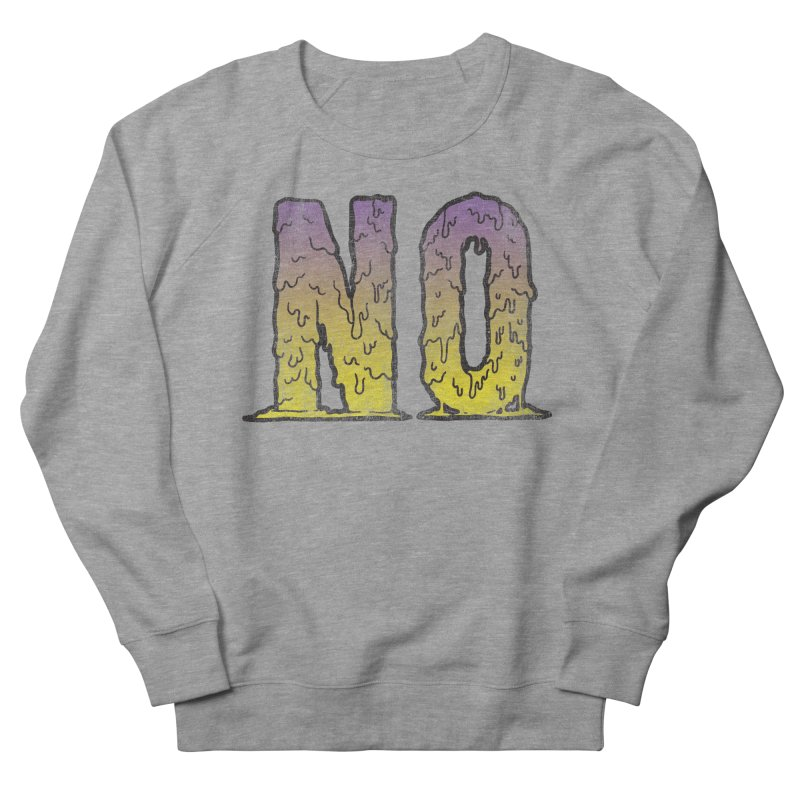 NO! Women's Sweatshirt by Humor Tees