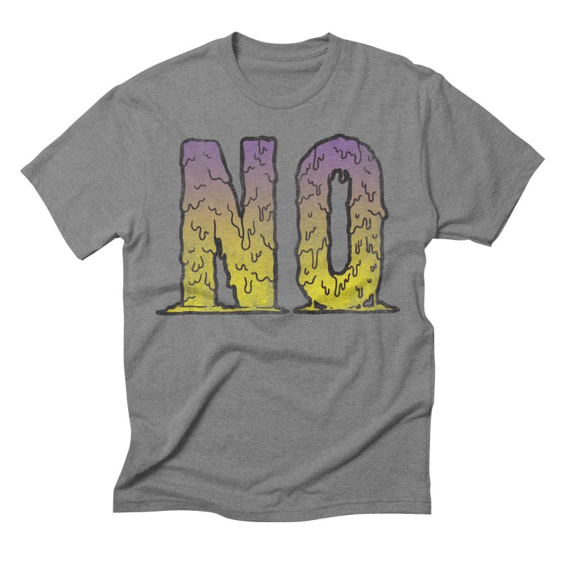 NO! Men's Triblend T-shirt by HUMOR TEES