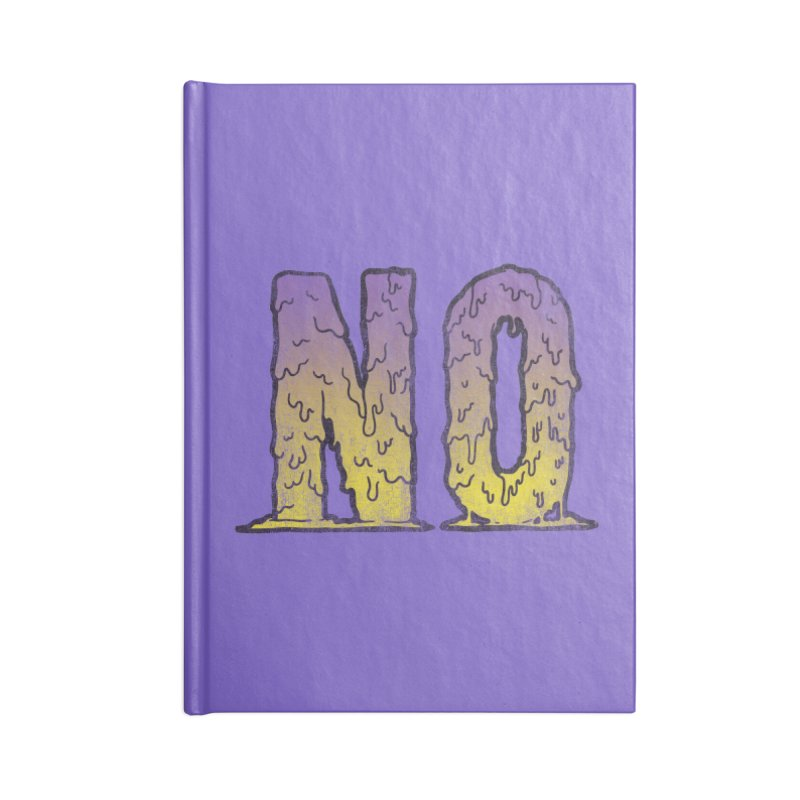 NO! Accessories Notebook by Humor Tees
