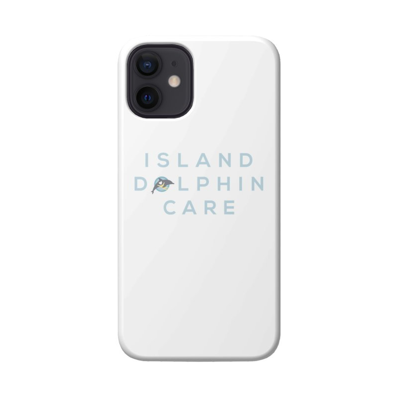 Island Dolphin Care - More Stuff Accessories Phone Case by #MaybeYouMatter