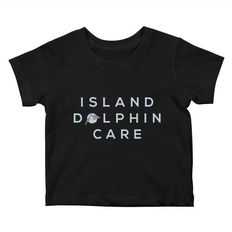 Island Dolphin Care - More Stuff Kids Baby T-Shirt by #MaybeYouMatter