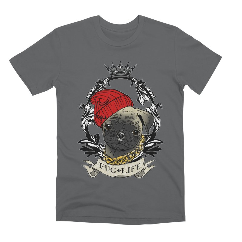 Pug Life Men's T-Shirt by Inkslinger Erick Designs