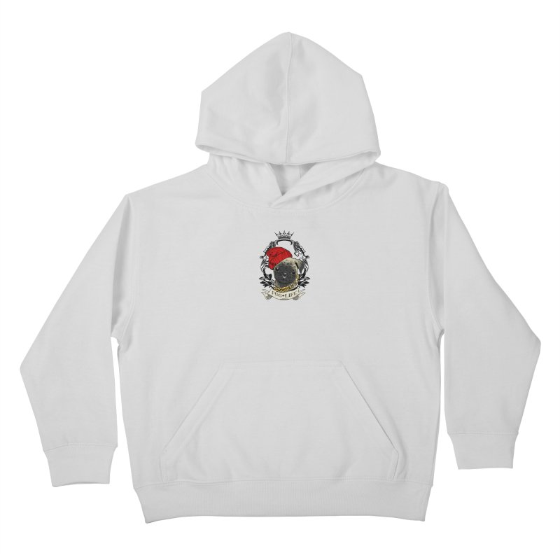 Pug Life Kids Pullover Hoody by Inkslinger Erick Designs