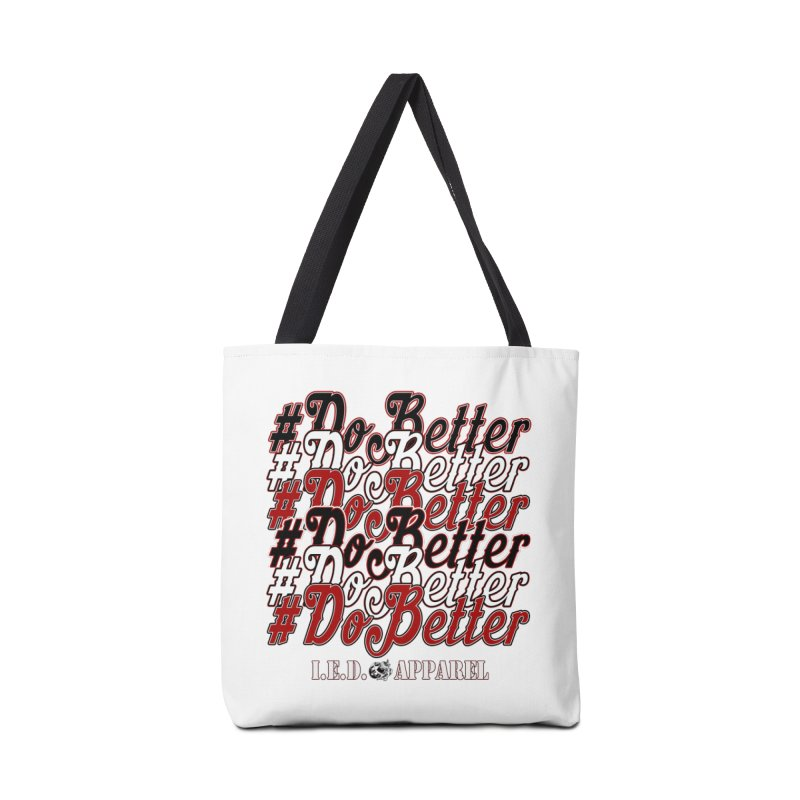 #DoBetter Accessories Bag by Inkslinger Erick Designs