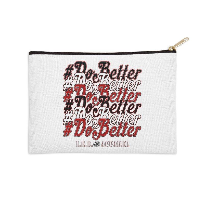 #DoBetter Accessories Zip Pouch by Inkslinger Erick Designs