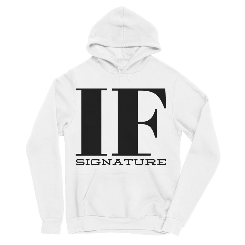 IF SIGNATURE Women's Sponge Fleece Pullover Hoody by IF Creation's Artist Shop