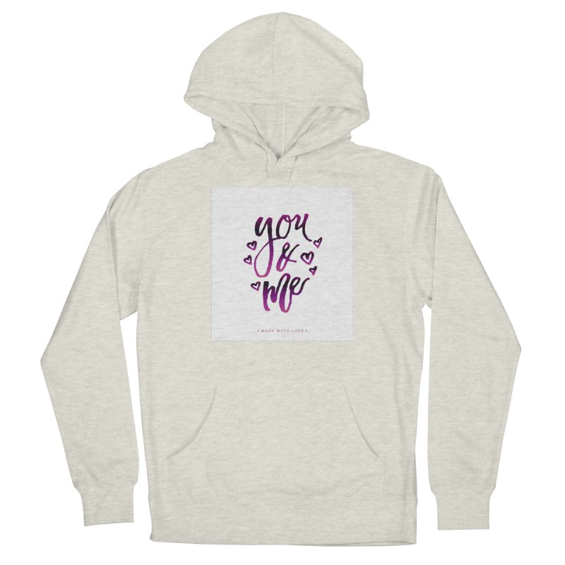 you & me Women's Pullover Hoody by IF Creation's Artist Shop